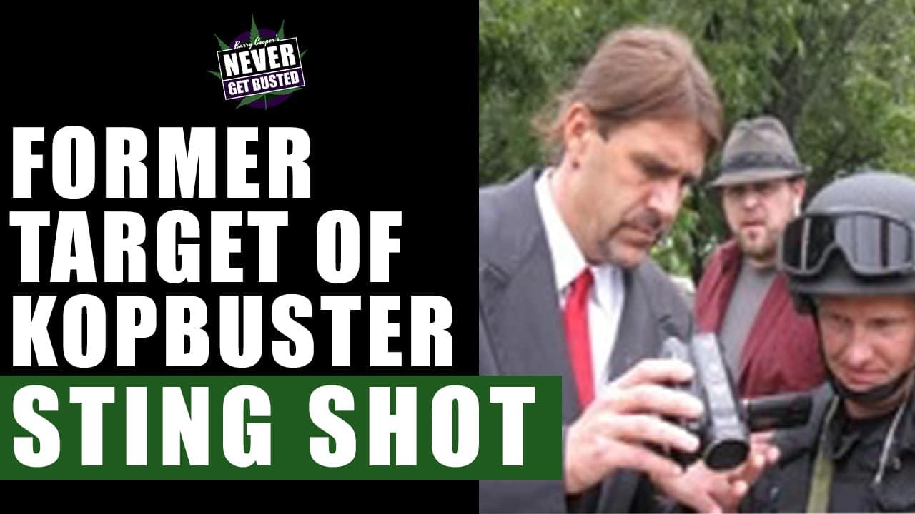 Former Target of Kopbuster Sting Shot